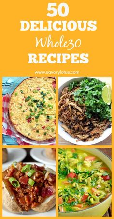 50 Delicious Whole30 Recipes -  www.savorylotus.com
