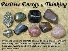Crystals for Positive Energy and Positive Thinking — Pyrite and Sunstone promote positive thinking. Black Tourmaline and Smoky Quartz transmute negative energy into positive. Keep your favorite positivity boosting crystals on you or in your environment.