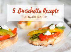 Sommer auf Italienisch: 5 köstliche Bruschetta-Rezepte