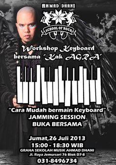 "Ahmad Dhani School Of Rock Present : Workshop Keyboard bersama ""Kak Agra"" Jumat, 26 Juli 2013 At Graha Sekolah Musik Ahmad Dhani Jl. Raya Jemursari 76 Blok D7-8  http://eventsurabaya.net/workshop-keyboard-bersama-kak-agra/   web : www.eventsurabaya.net Follow Us : http://twitter.com/eventsurabaya Like FB : Event Surabaya Google+ : http://plus.google.com/b/102363965789697711313/102363965789697711313 Instagram : http://instagram.com/eventsurabaya Pinterest…"