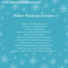 Let it snow! Let it snow! Let it snow! I am soooooooooo excited there is snow in the forecast for this weekend! Here is a quick list of ...
