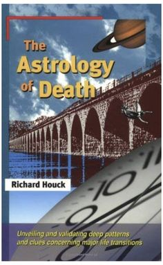 The Astrology of Death Astrology Books, Deeper Life, Life Transitions, Death, Company Logo, Books, Authors