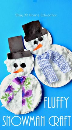 fluffy paper plate snowman craft for toddlers and preschoolers - Stay At Home Educator