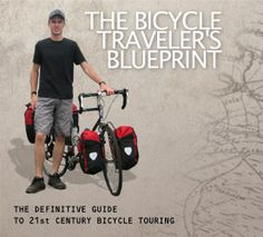The Bicycle Traveler's Blueprint - Bicycle Touring eBook  Packin list for touring