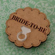 BRIDE-TO-BE Badge www.buncheforafrica.com