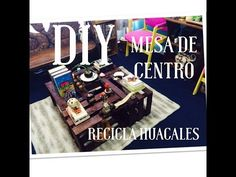 DIY Mesa de centro | Recicla huacales - YouTube