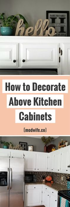 Kitchen decorating tips: How to decorate above your kitchen cabinets decor themes How to Decorate Above Kitchen Cabinets Above Cabinet Decor, Decorating Above Kitchen Cabinets, Above Cabinets, Diy Kitchen Cabinets, Cabinet Ideas, Cabinet Top Decorating, Kitchen Remodeling, Kitchen Countertops, Turquoise Kitchen Cabinets