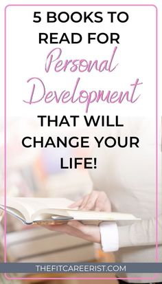If you only read 5 personal development books this year, make it these ones! They are seriously life-changing, especially for business women, moms, and anyone who could use a dose of inspiration and motivation! (Add these to your reading list today! Books To Read In Your 20s, Books To Read Before You Die, Books To Read For Women, Best Books To Read, Good Books, Personal Development Books, Self Development, Building Self Esteem, Confidence Building