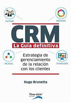 CRM-La guía definitiva: Estrategia de gerenciamiento de l... https://www.amazon.com/dp/B01ICBETK0/ref=cm_sw_r_pi_dp_DW9KxbHKFNQKV