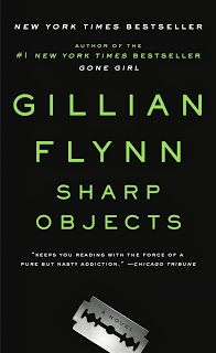 Gillian Flynn- Sharp Objects, review