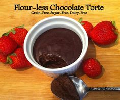 Flour-less Chocolate Torte (Grain-Free, Sugar-Free, Dairy-Free) | Satisfying Eats