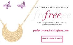 We've got a special treat just for favorite customers!  For 2 days only, we're giving out our gorgeous Cassie necklace free with any purchase of $25 or more - but hurry this offer is only good while supplies last!  Offer ends in just 2 days on Thursday, May 23rd at midnight. Valid for one time use only - supplies are limited. Use promo code FREECASSIE at checkout.  perfectlybeachy.kitsylane.com