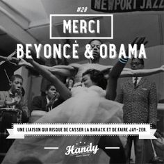 Merci Beyoncé & Obama #mercihandy #29 #beyonce #obama #love #amour