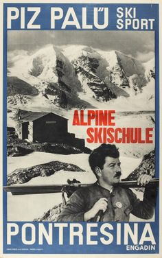 Vintage Ski Poster. 1940s Pontresina: Piz Palu Ski Poster (Walty, 1948)  1940s  printed by Gebr. Fretz AG in Zurich to promote winter sports tourism in Pontresina.