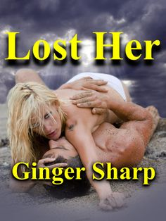 """Ginger Sharp's first novel, """"Lost Her,"""" made its debut in 2013 on Amazon which is followed by many other steamy adult romance novels."""