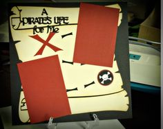 Cricut Life's A Party: Pirate's Life layout #scrapbook -  Cute for Pirate and Princess Party