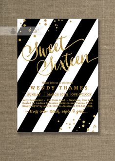 Gold & Black Sweet Sixteen Invitation Gold Glitter Black and White Stripes Modern Sweet 16 Birthday Party DIY Digital or Printed - Wendy on Etsy, $20.00                                                                                                                                                     More