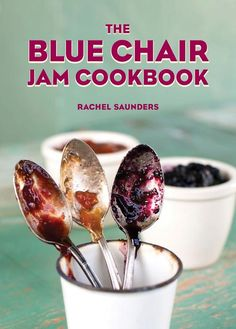 The Blue Chair Jam Cookbook by Rachel Saunders |  a thesis on jam making.  Rachel Sauders of Blue Chair Fruit Company has a passion, nay an obsession for creating the best marmalades and jams possible.  The first section of the book is devoted to perfecting the jam making process and she writes in-depth instructions on how to do just that.  Sauders extends beyond orange, strawberry, and apricot jam and includes recipes for preserves of rare fruits, hybrid fruits, and unexpected flavor duos.
