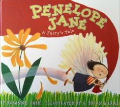 Penelope Jane: A Fairy's Tale by Rosanne Cash, Illustrated by G. Brian Karas