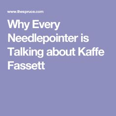 Why Every Needlepointer is Talking about Kaffe Fassett