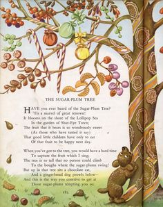 *The Sugar Plum Tree* Childcraft: Poems of Early Childhood - illustrated by Leonard Weisgard, Roger Duvoisin, Milo Winter, Janice Holland and Nursery Rhymes Poems, Rhymes Songs, Early Childhood, Childhood Memories, Kids Poems, Rhymes For Kids, Vintage Children's Books, Children's Book Illustration, Vintage Nursery