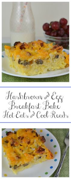 Easy and delicious weekend breakfast! Classic comfort food! Hashbrown and Egg Breakfast Bake Recipe from Hot Eats and Cool Reads
