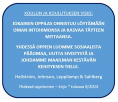 Hellström: Pedagogiikkaa ja koulupolitiikkaa II: Yhdessä oppiminen- teos pähkinänkuoressa Curriculum, Positivity, Teaching, School, Resume, Learning, Education