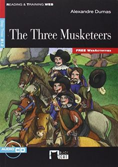 The three musketees / Alexandre Dumas. Vicens Vives : Black Cat Publishing, 2012