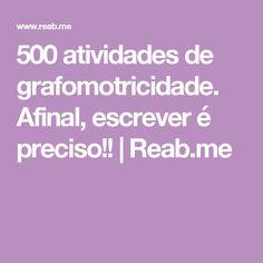 500 atividades de grafomotricidade. Afinal, escrever é preciso!! | Reab.me