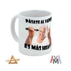 Tazas de vapeo www.vapor-madrid.es te van a gustar y si no, dinos como quieres tu taza