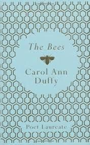 the bees by carol ann duffy, poet laureate of scotland