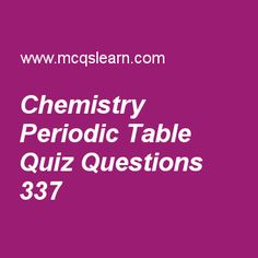 The elements and their atomic number quiz or worksheet chemistry learn quiz on chemistry periodic table a level chemistry quiz 337 to practice free urtaz Gallery