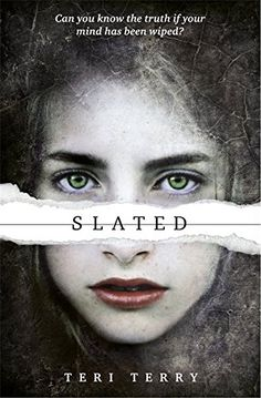 Slated: Book 1: 1/3 (SLATED Trilogy) by Teri Terry https://www.amazon.co.uk/dp/1408319462/ref=cm_sw_r_pi_dp_x_eu6Jyb09BNVT7