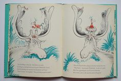 Thidwick, the big-hearted moose written and illustrated by Dr. Seuss.