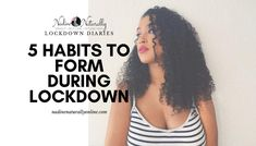 5 Habits to Form During Lockdown – Nadine Naturally How To Handle Stress, Stop Making Excuses, The Way I Feel, Very Scary, Coping Mechanisms, Be Your Own Boss, Bad Habits, Going To The Gym, Take Care Of Yourself