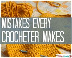 There's a great little post (with a bunch of follow up messages) over at Stitch & Unwind that every crocheter (newbie or expert) should go and check out! Some of them gave me a real giggle — been there done that!  What's the worst crochet mistake that you have ever made?