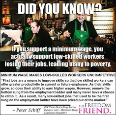 """It pains me when so many people scream for minimum wage, claiming that it helps the poor, but in actuality it hurts the poor! I find it infuriating when politicians use it as a talking point just because it sounds good but the entire economics behind it doesn't work. ★ To read Peter Schiff's book, """"How an Economy Grows and Why It Crashes"""", CLICK THE IMAGE. ★"""