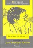 Lecturas geográficas : homenaje a José Estébanez Álvarez, 2000 http://absysnet.bbtk.ull.es/cgi-bin/abnetopac?TITN=472455