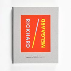 Rickhard / Melgaard. The Christian Bjelland Collection