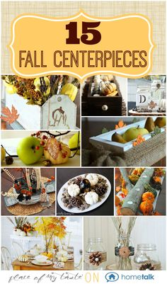 15 FALL CENTERPIECES - Come and get inspired and create an amazing fall centerpiece for your table. Autumn Crafts, Holiday Crafts, Holiday Fun, Holiday Decor, Thanksgiving Decorations, Thanksgiving Ideas, Christmas Decorations, Autumn Decorating, Decorating Ideas