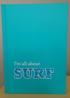 """LIFE PLUS STYLE JOURNAL """"Im all about SURF"""" 100 lined pages Hard Cover #LifePlusStyleLtd"""