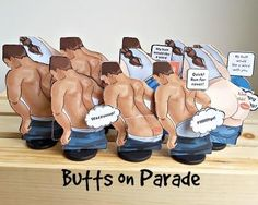 Butts on Parade Have a sense of humor? Its for friends and family - as well as your enemies. Your friends and family will laugh; your enemies - not so much! You can customize many of them. Gag Gifts, Best Gifts, Gable Boxes, Hidden Treasures, Funny Products, Greeting Cards, Humor, Feelings, Enemies