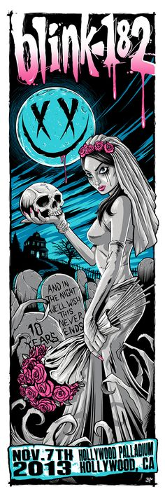 Blink 182 - Hollywood, CA Poster 12 x 36 inch 6 color screen print November 2013 Edition of 50 / signed and numbered by the artist Rock Posters, Band Posters, Concert Posters, Gig Poster, Music Posters, Blink 182 Poster, Piercing Tattoo, Rhys Cooper, Rock And Roll