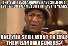 Seattle Seahawks Fans are not bandwagoners. Most of us were raised Seahawks and bleed blue and green Seattle Sounders, Seattle Mariners, Seattle Seahawks, Seattle Football, Nfl Football Teams, Football Stuff, Football Baby, Seahawks Memes, Seahawks Football