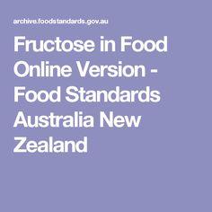 Fructose in Food Online Version - Food Standards Australia New Zealand