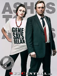 Ashes To Ashes (UK) Keeley Hawes & Philip Glenister Holy shit I need her shirt! Gene Genie!