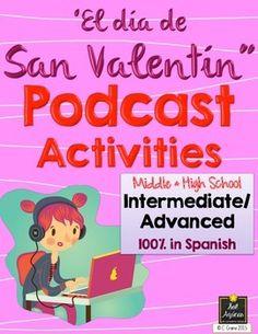 Día de San Valentín listening activities for intermediate and advanced Spanish. 100% in Spanish. By Sol Azúcar