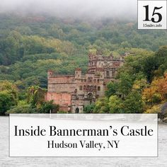 You've seen it from Metro North. What's Bannerman's Castle and what's it like on the island? See It, What Is Like, Abandoned Places, Warehouse, Grand Canyon, New York City, Things To Do, Castle, Island