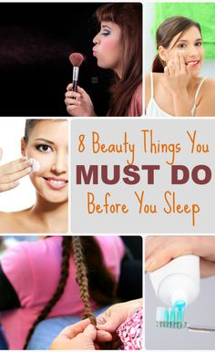 No matter how tired you are, these 8 Beauty Things are MUST DO before you sleep. http://mianchi.in/8-beauty-things-before-sleeping