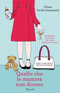Chiara Cecilia Santamaria...una mamma non convenzionale